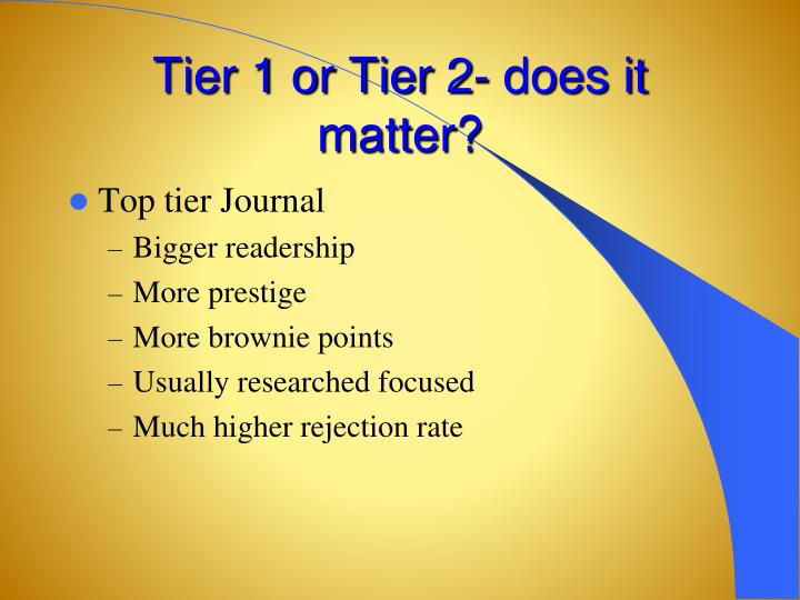 Tier 1 or Tier 2- does it matter?