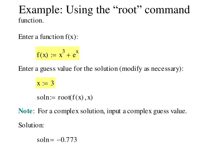"Example: Using the ""root"" command"