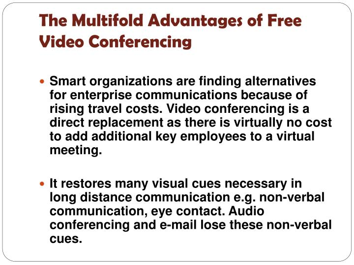 The Multifold Advantages of Free Video Conferencing