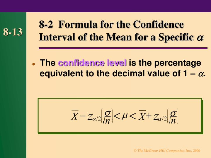 8-2  Formula for the Confidence Interval of the Mean for a Specific