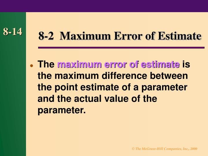 8-2  Maximum Error of Estimate