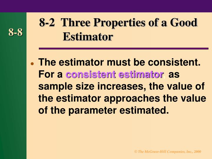 8-2  Three Properties of a Good