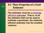 8 2 three properties of a good estimator2