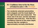 8 3 confidence interval for the mean unknown and n 30 example
