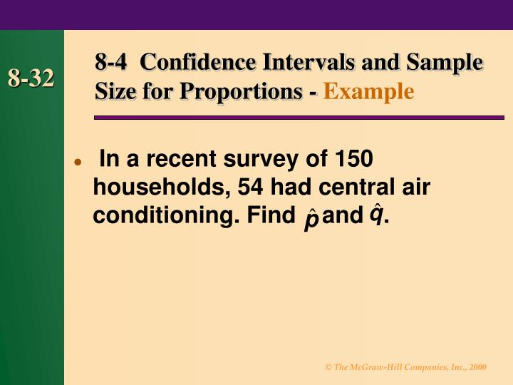 8-4  Confidence Intervals and Sample Size for Proportions -