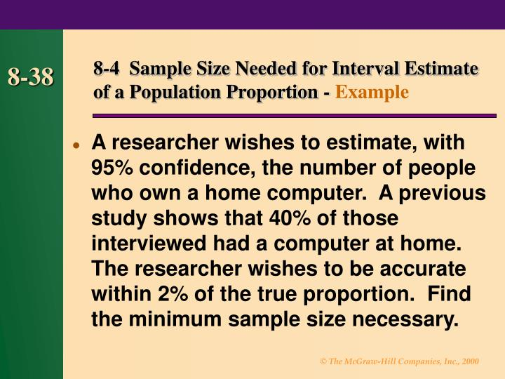 8-4  Sample Size Needed for Interval Estimate of a Population Proportion -