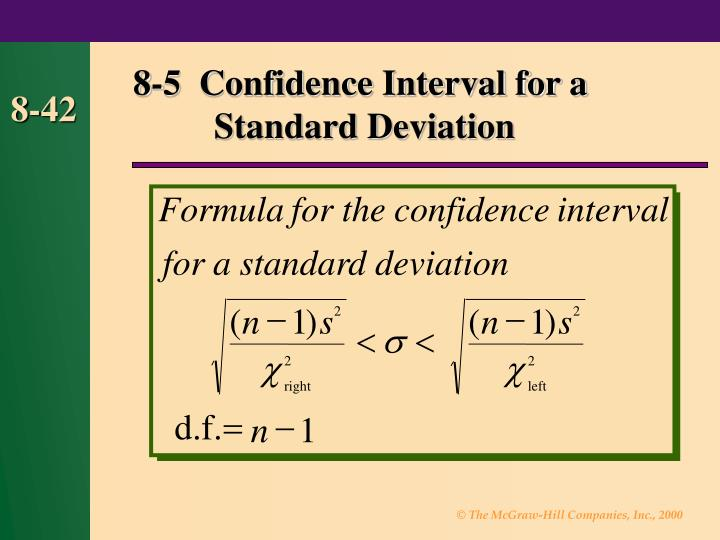 8-5  Confidence Interval for a  Standard Deviation