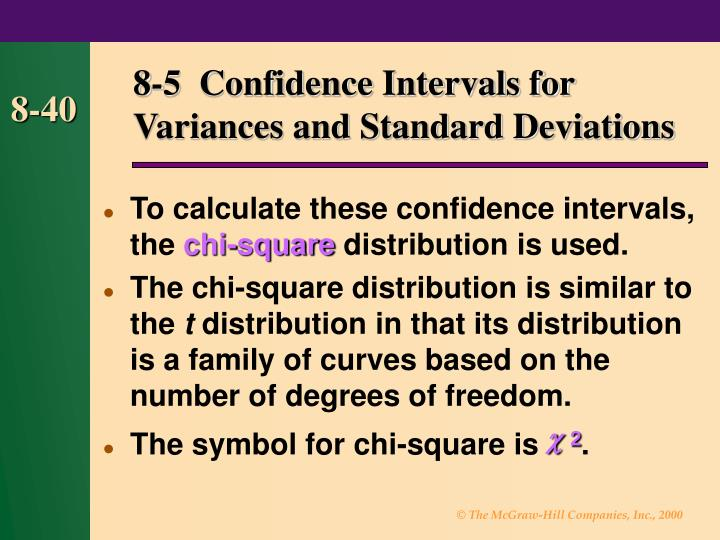 8-5  Confidence Intervals for Variances and Standard Deviations