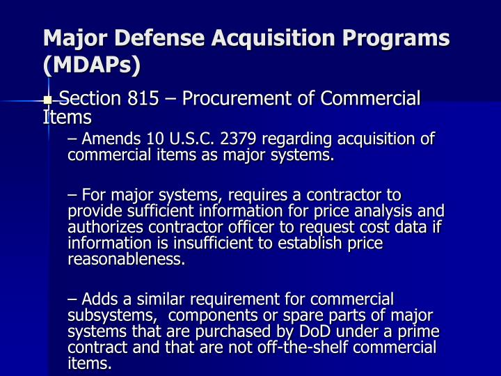 Major Defense Acquisition Programs (MDAPs)