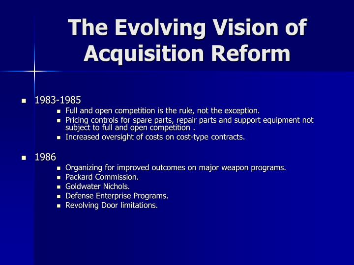 The Evolving Vision of Acquisition Reform