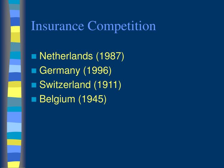 Insurance Competition