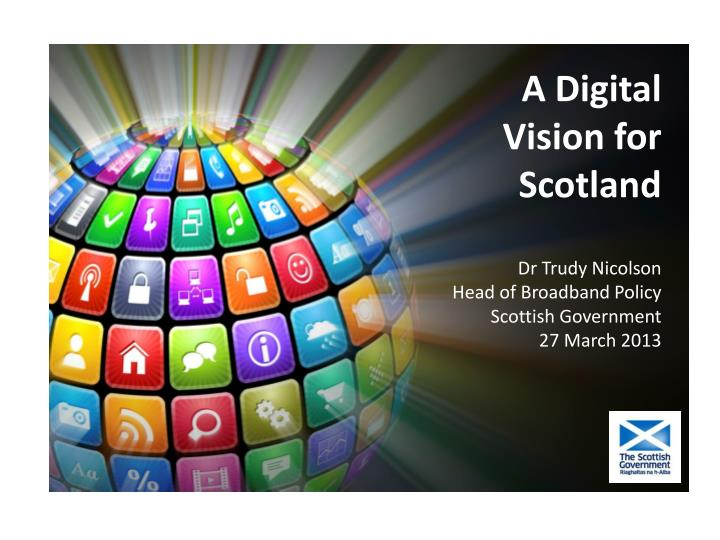 A Digital Vision for Scotland