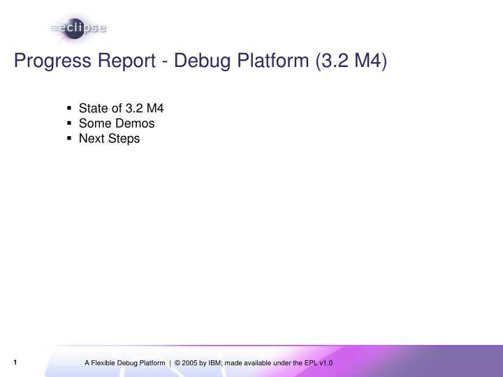 Progress report debug platform 3 2 m4