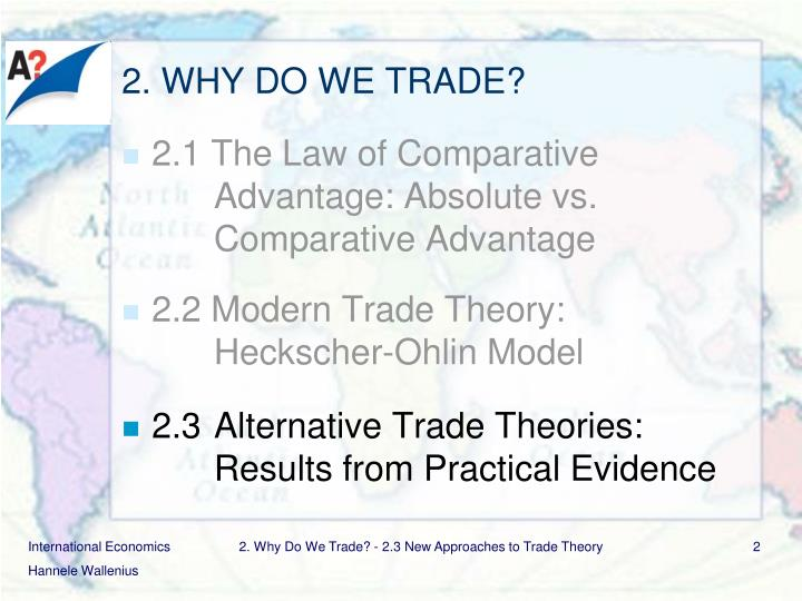 2. WHY DO WE TRADE?