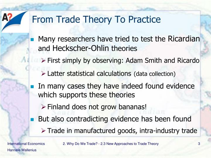 From Trade Theory To Practice