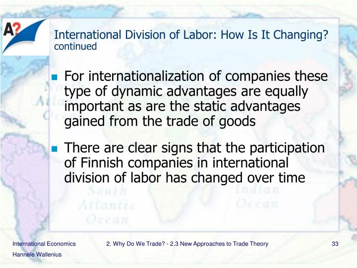 International Division of Labor: How Is It Changing?