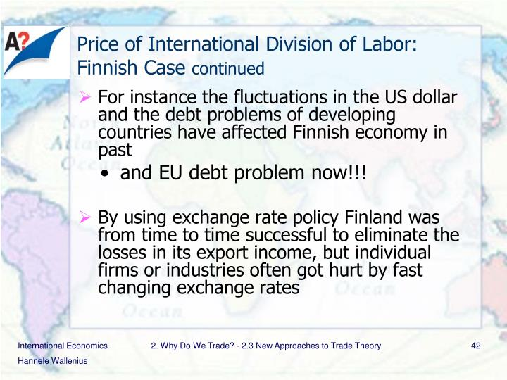 Price of International Division of Labor: Finnish Case