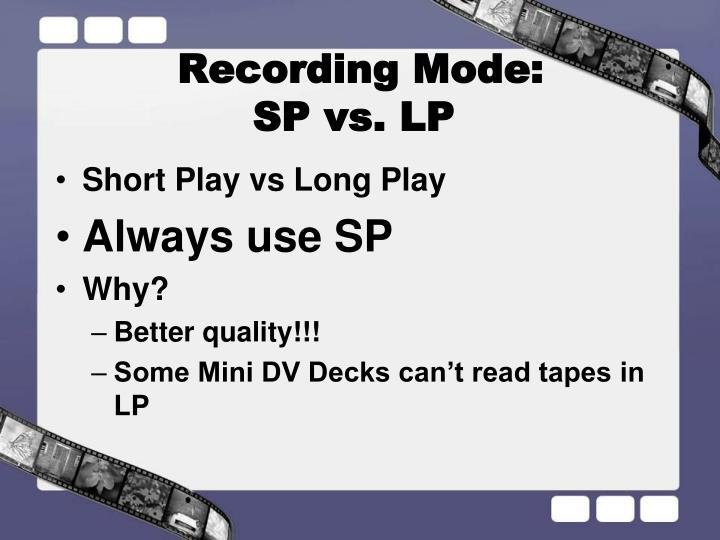 Recording Mode: