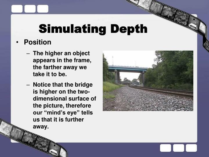 Simulating Depth