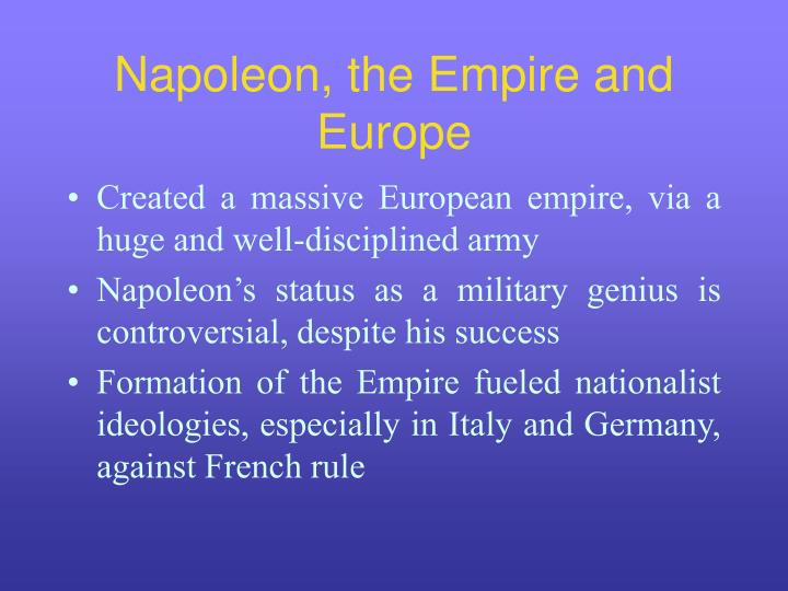 Napoleon, the Empire and Europe