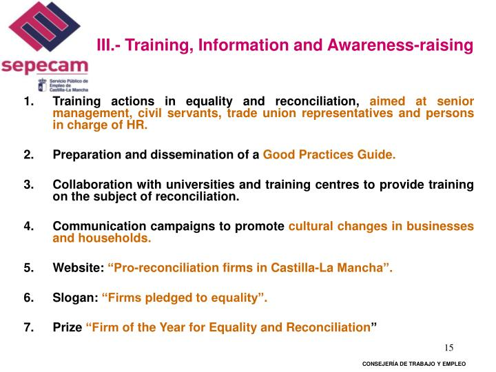 III.- Training,