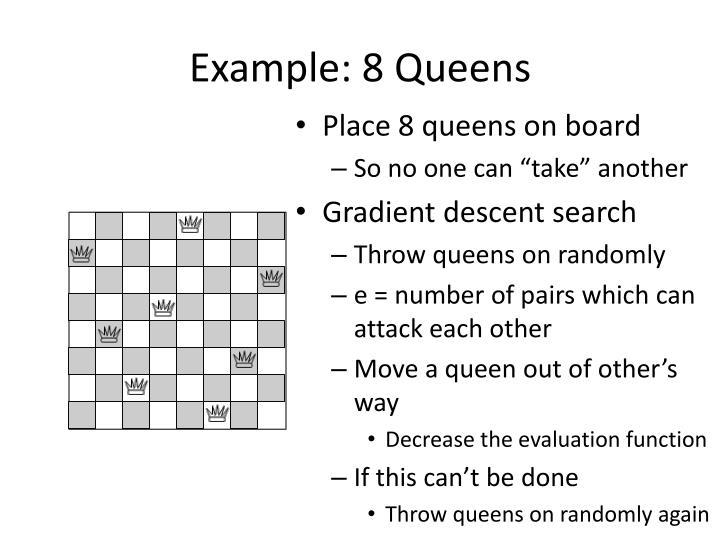 Example: 8 Queens