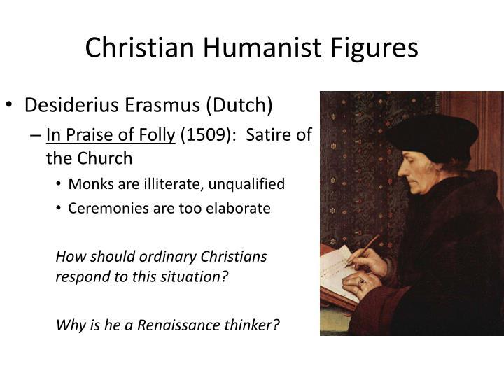 Christian Humanist Figures