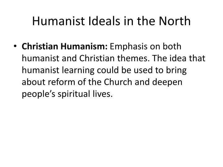 Humanist Ideals in the North