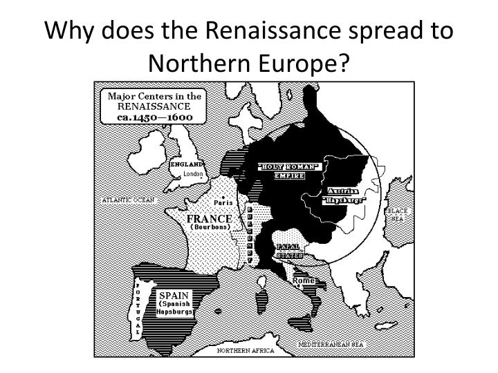 Why does the Renaissance spread to