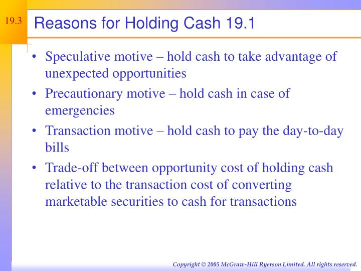 Reasons for Holding Cash 19.1