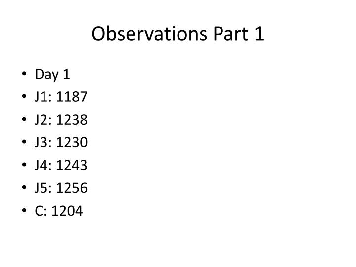 Observations Part 1