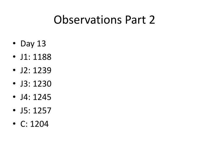 Observations Part 2