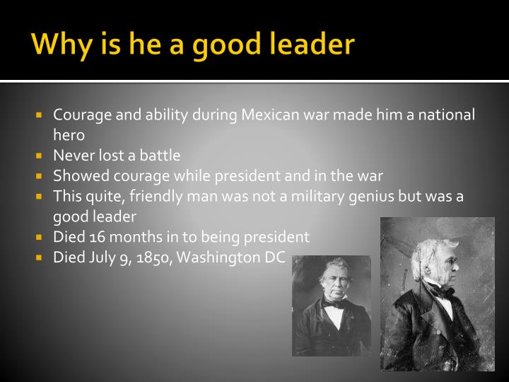 Why is he a good leader
