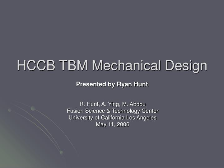 HCCB TBM Mechanical Design