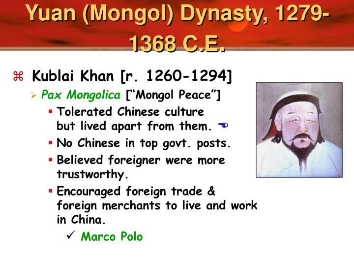 Yuan (Mongol) Dynasty, 1279-1368 C.E