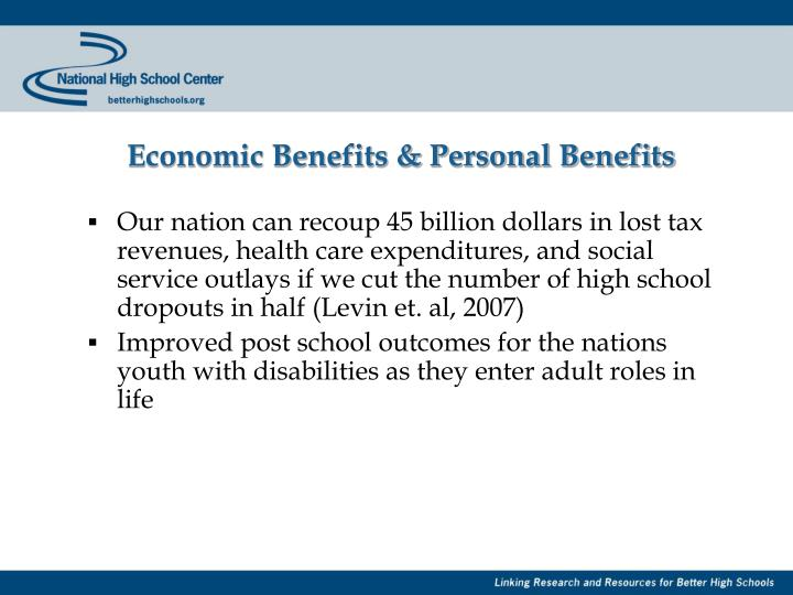 Economic Benefits & Personal Benefits