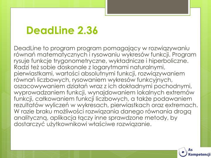 DeadLine 2.36