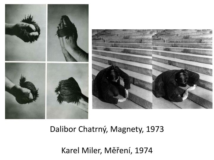 Dalibor Chatrný, Magnety, 1973
