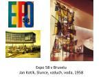 expo 58 v bruselu jan kot k slunce vzduch voda 1958