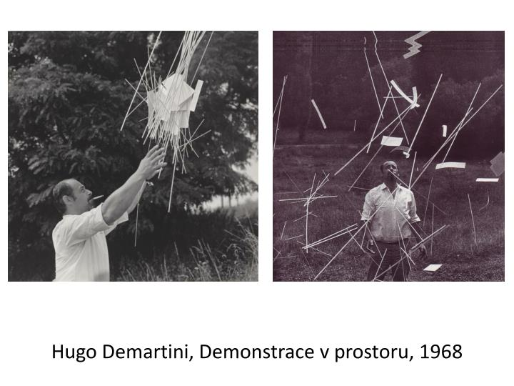 Hugo Demartini, Demonstrace v prostoru, 1968