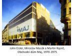 john eisler miroslav mas k a martin rajni obchodn d m m j 1970 1975