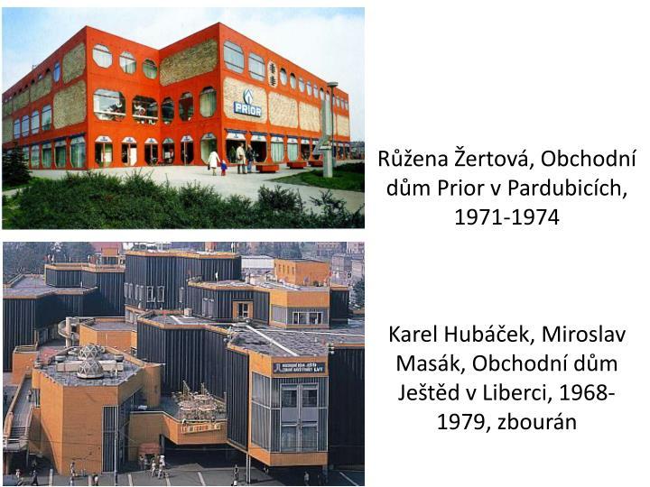 Růžena Žertová, Obchodní dům Prior v Pardubicích, 1971-1974