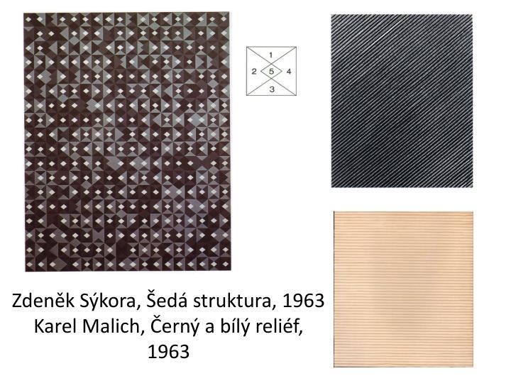 Zdeněk Sýkora, Šedá struktura, 1963