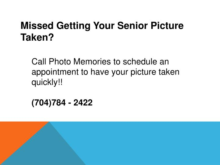Missed Getting Your Senior Picture Taken?