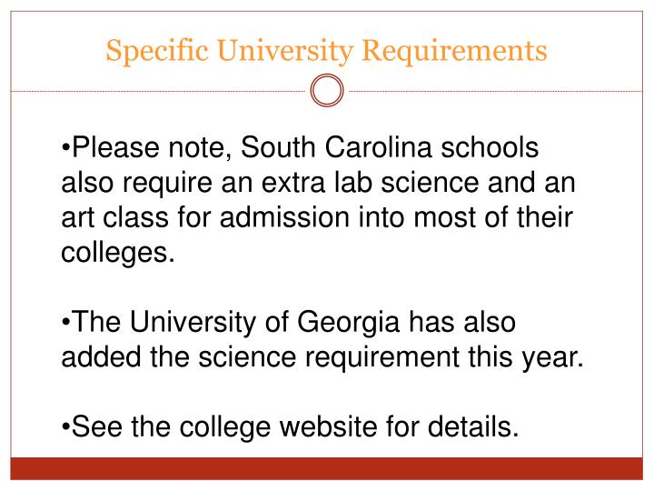 Specific university requirements