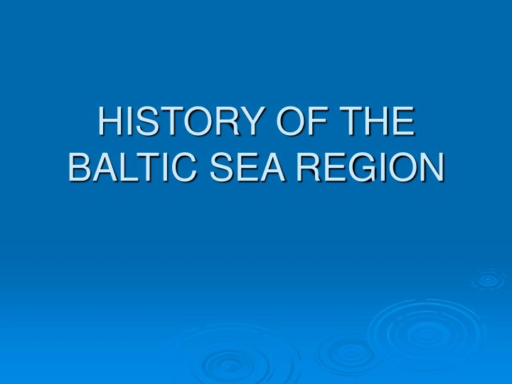 History of the baltic sea region