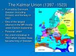 the kalmar union 1397 1523