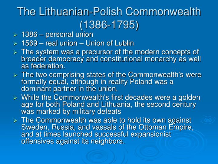 The Lithuanian-Polish Commonwealth (1386-1795)