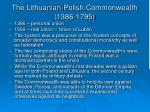 the lithuanian polish commonwealth 1386 1795
