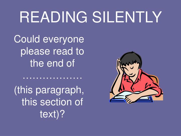 Reading silently